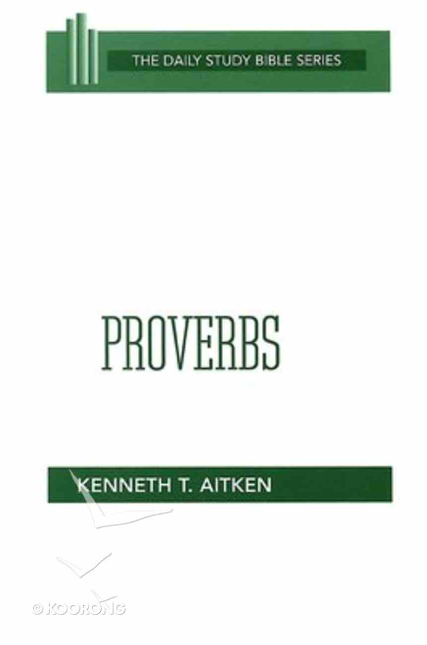 Proverbs (Daily Study Bible Old Testament Series) Paperback