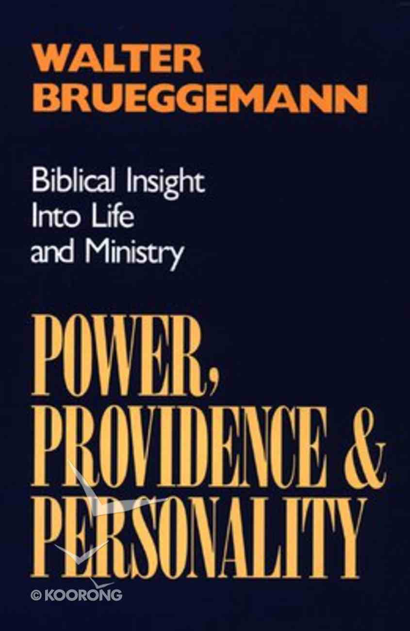 Power, Providence and Personality Paperback