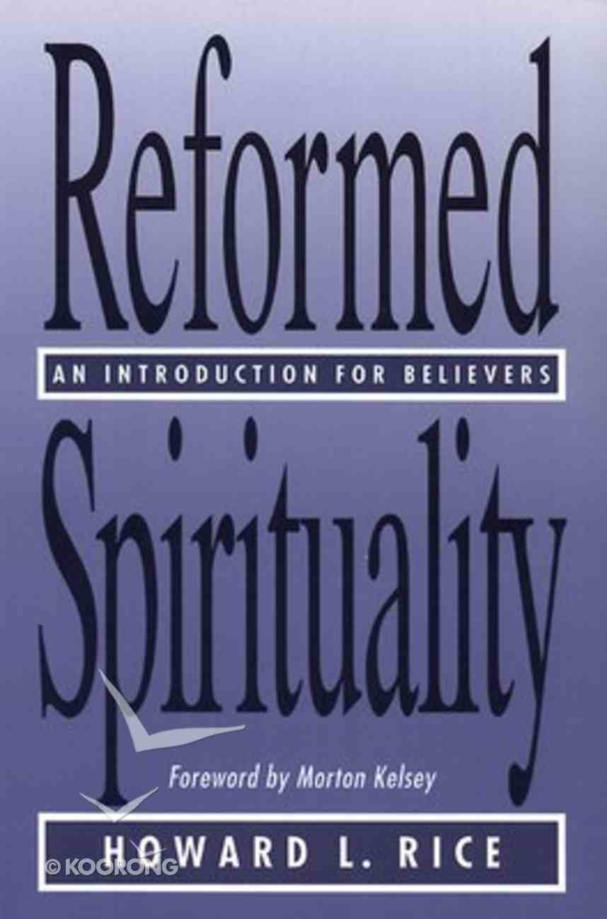 Reformed Spirituality Paperback