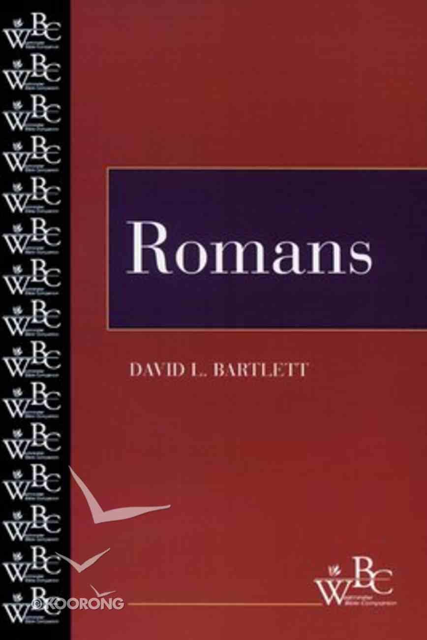 Romans (Westminster Bible Companion Series) Paperback