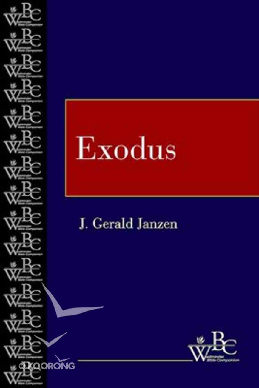 Exodus (Westminster Bible Companion Series) Paperback