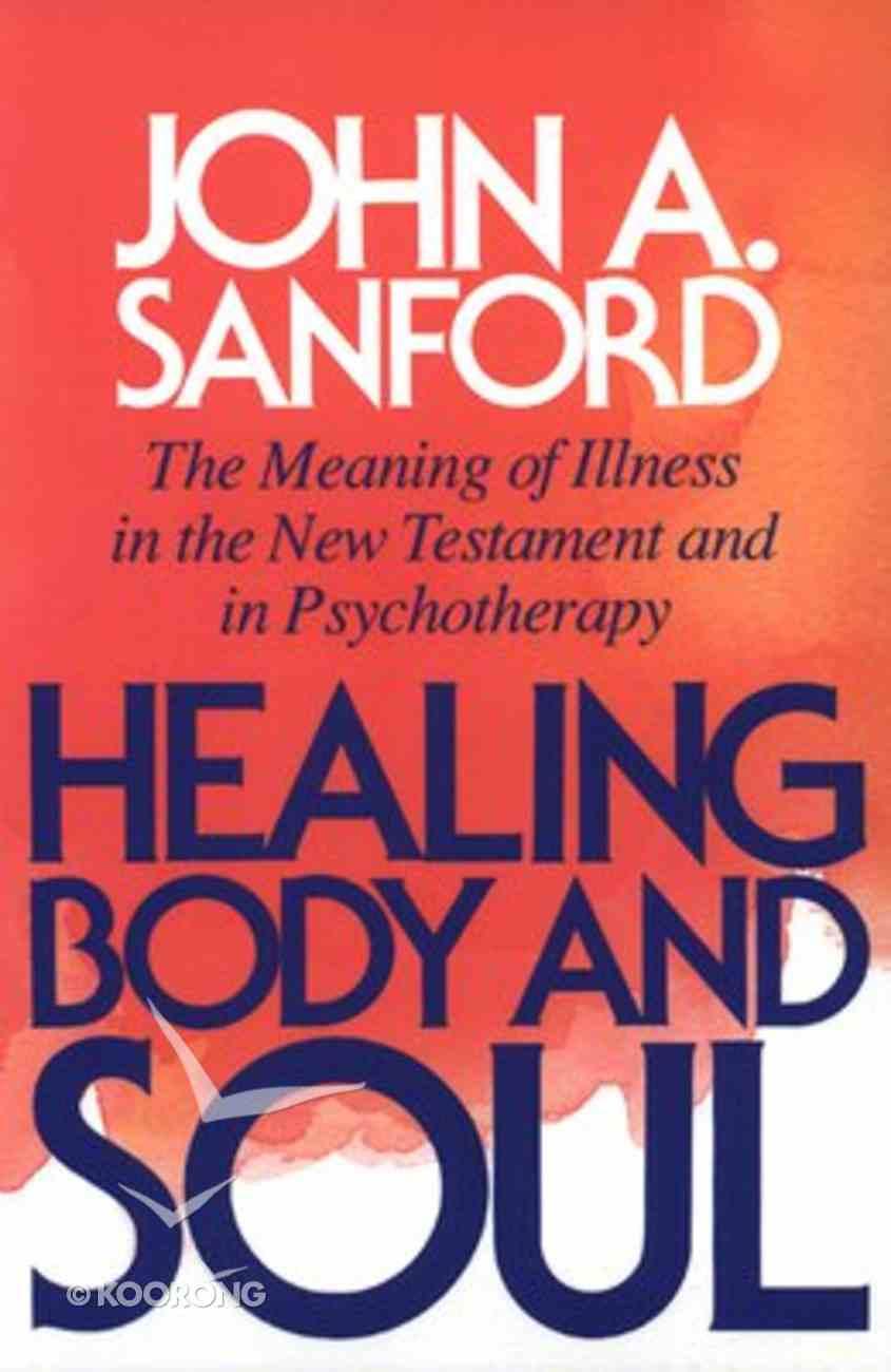 Healing Body and Spirit Paperback