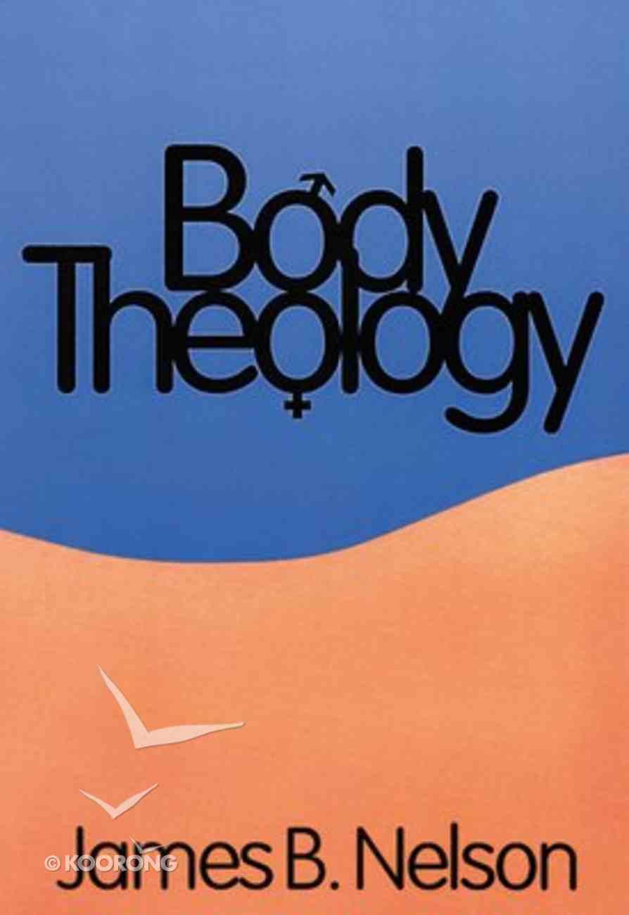 Body Theology Paperback
