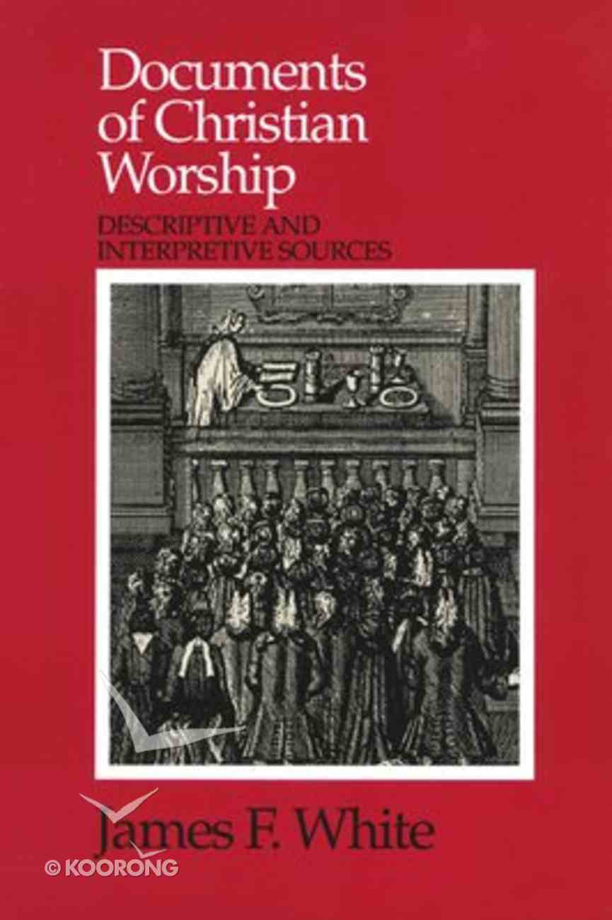 Documents of Christian Worship Paperback