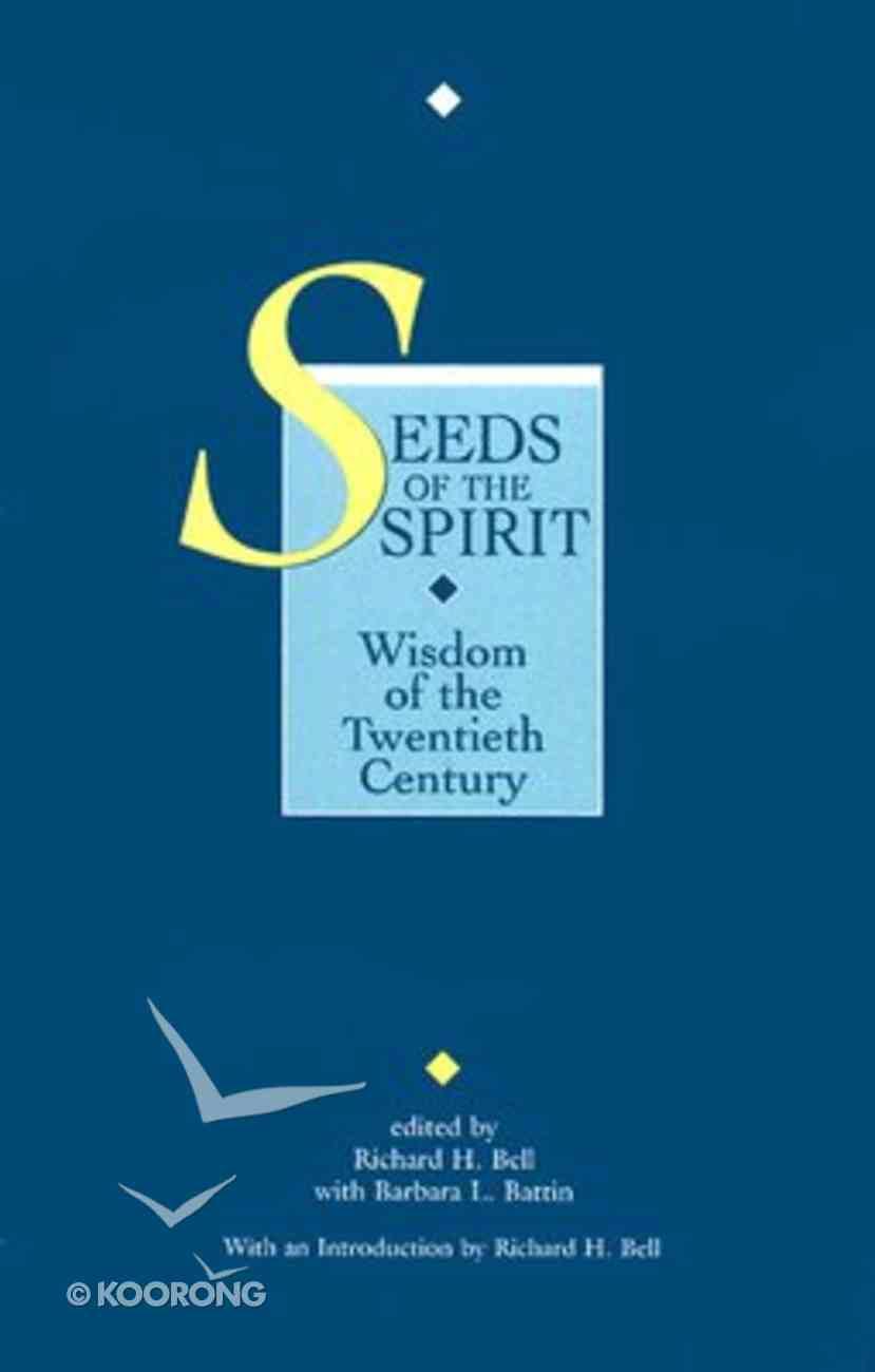 Seeds of the Spirit Paperback