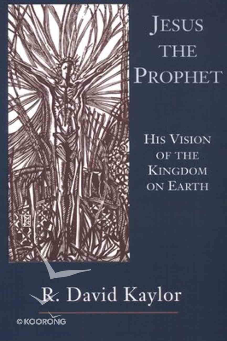 Jesus the Prophet Paperback