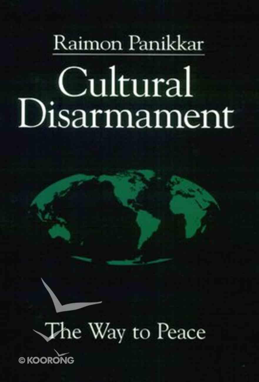 Cultural Disarmament Paperback