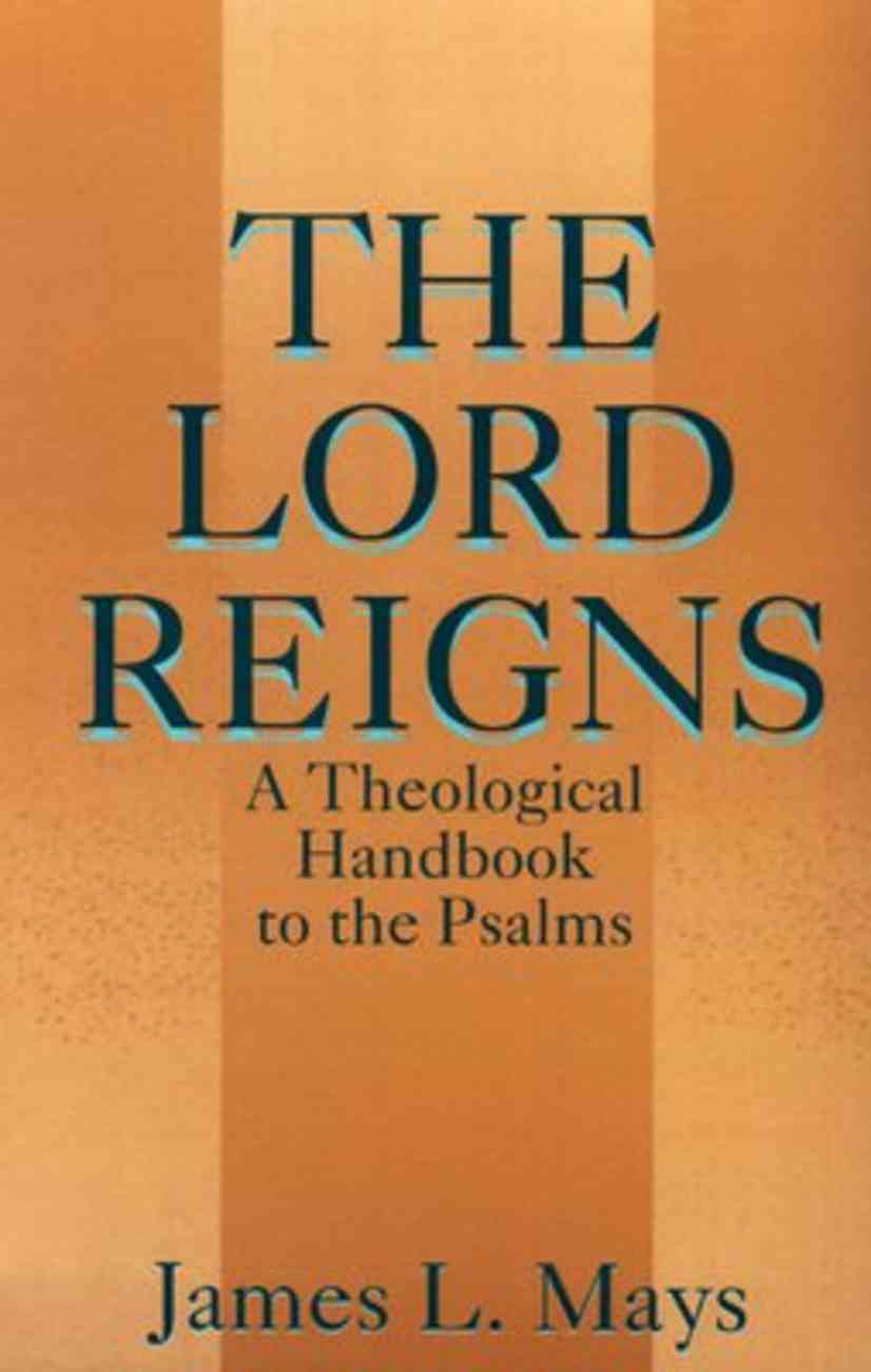 The Lord Reigns Paperback
