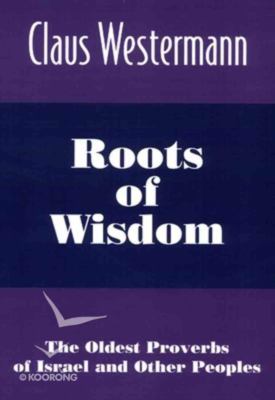 Roots of Wisdom Paperback
