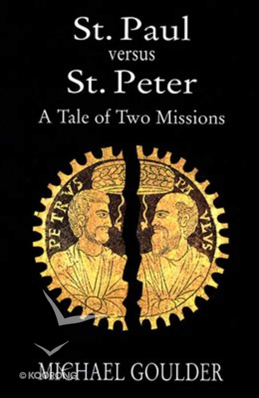 St Paul Versus St Peter Paperback