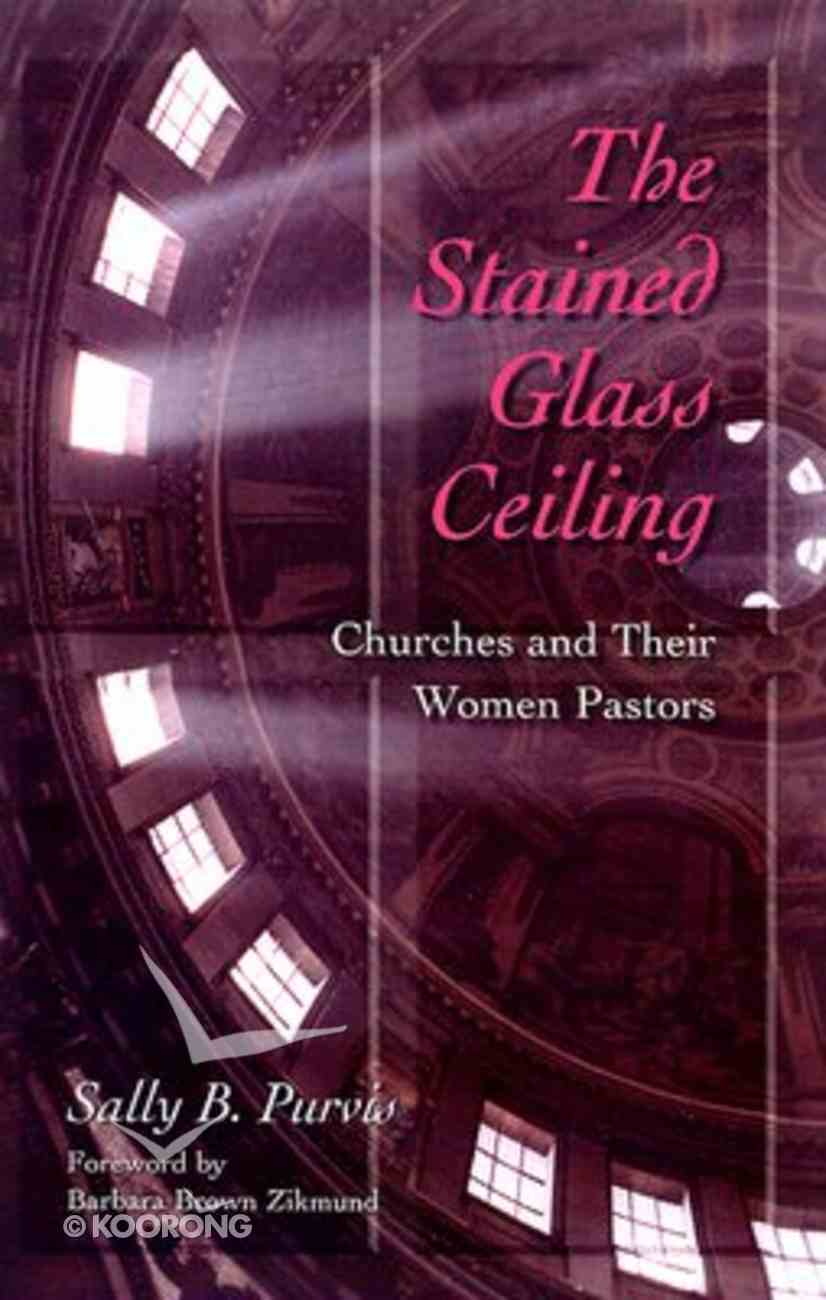 The Stained-Glass Ceiling Paperback