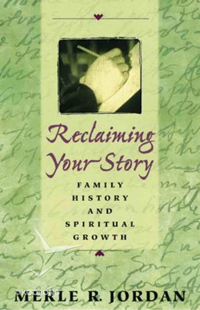 Reclaiming Your Story Paperback