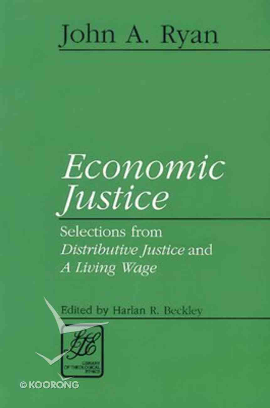 Economic Justice (Library Of Theological Ethics Series) Paperback