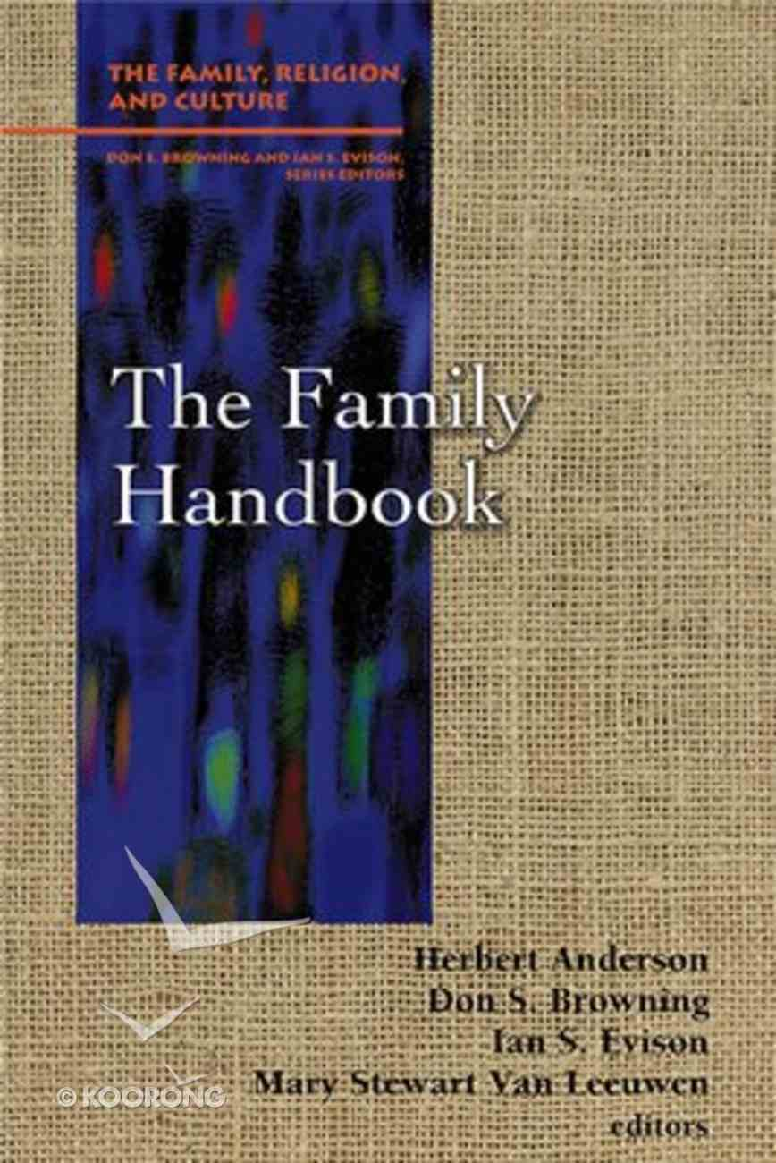 The Family Handbook (Family Religion & Culture Series) Paperback