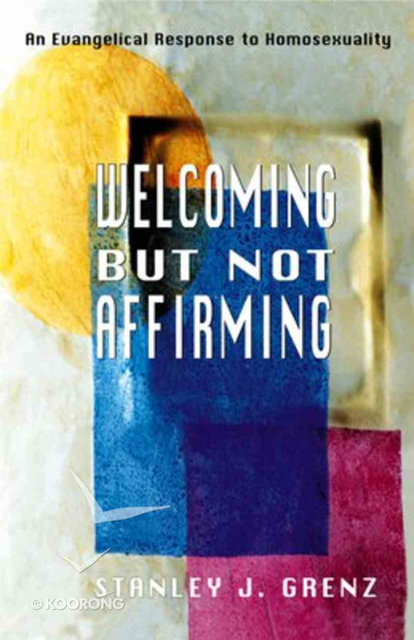 Welcoming But Not Affirming Paperback