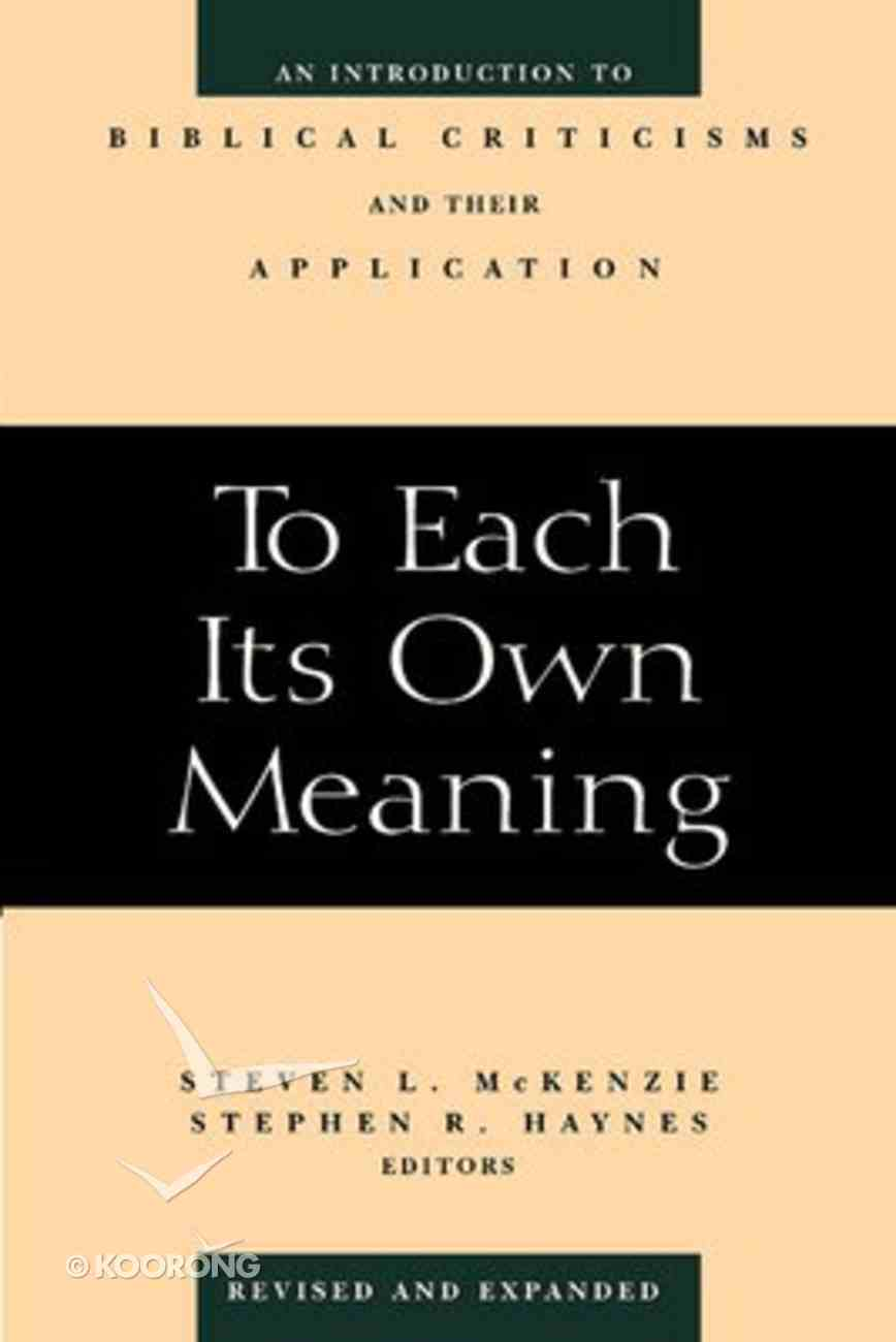 To Each Its Own Meaning Paperback