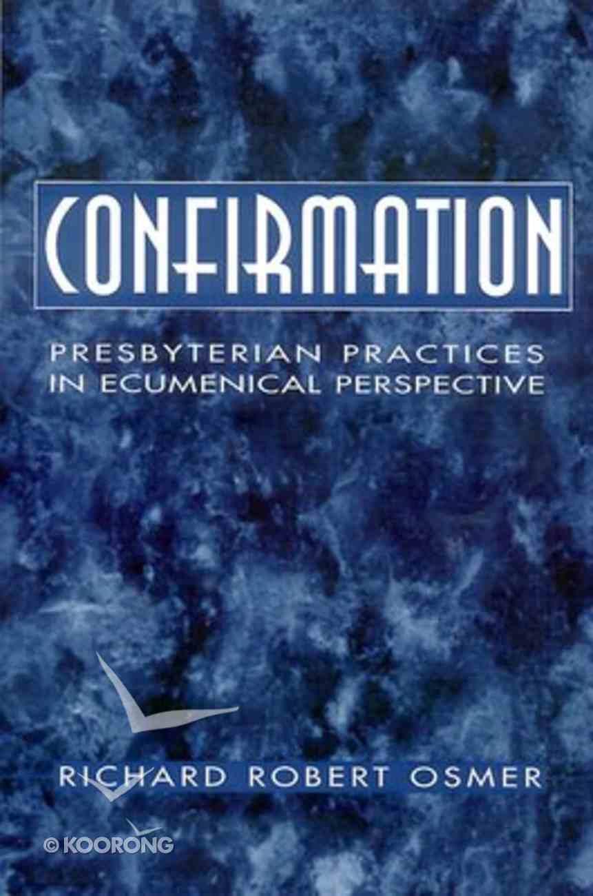 Confirmation Paperback