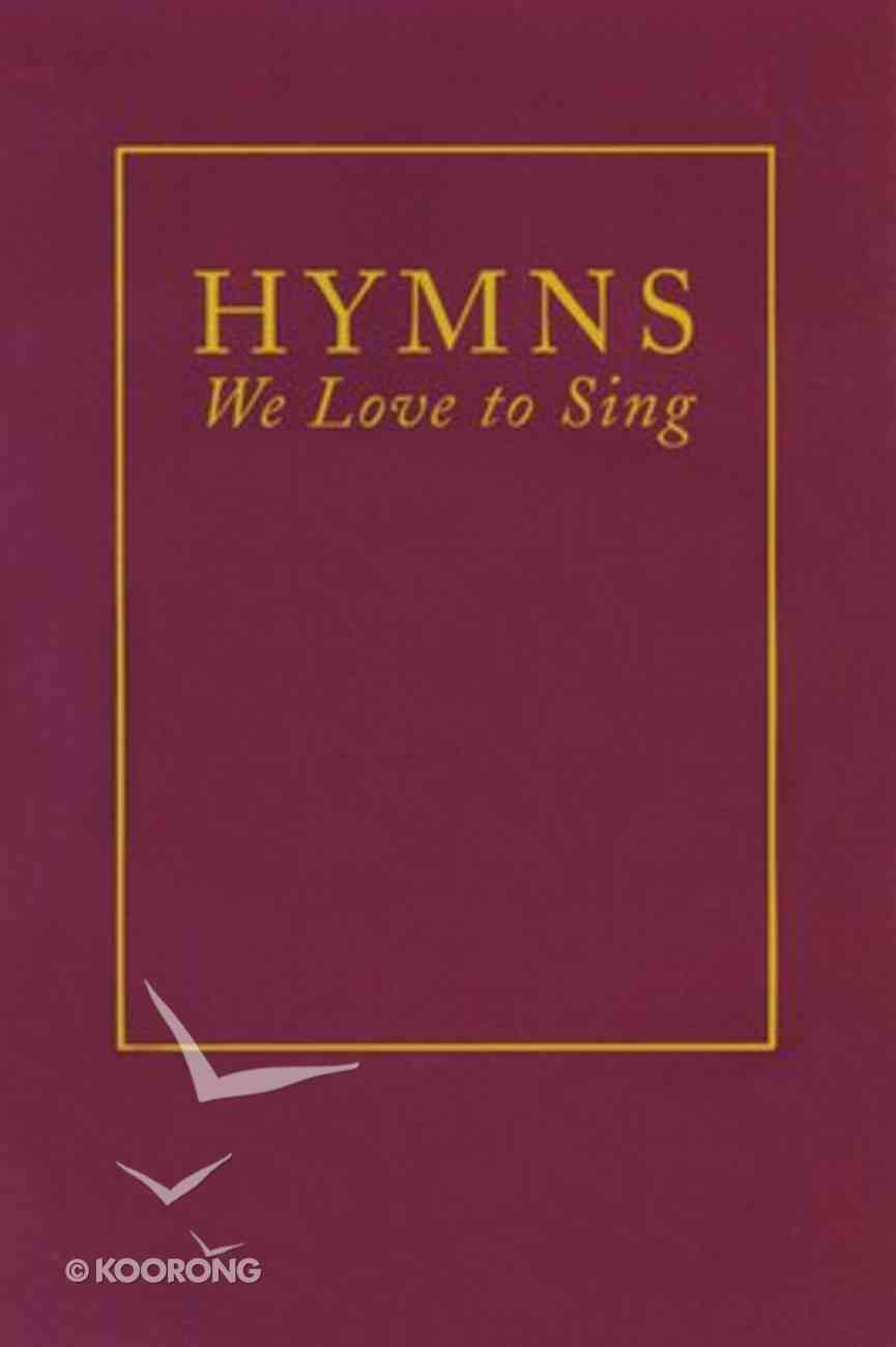 Hymns We Love to Sing Spiral
