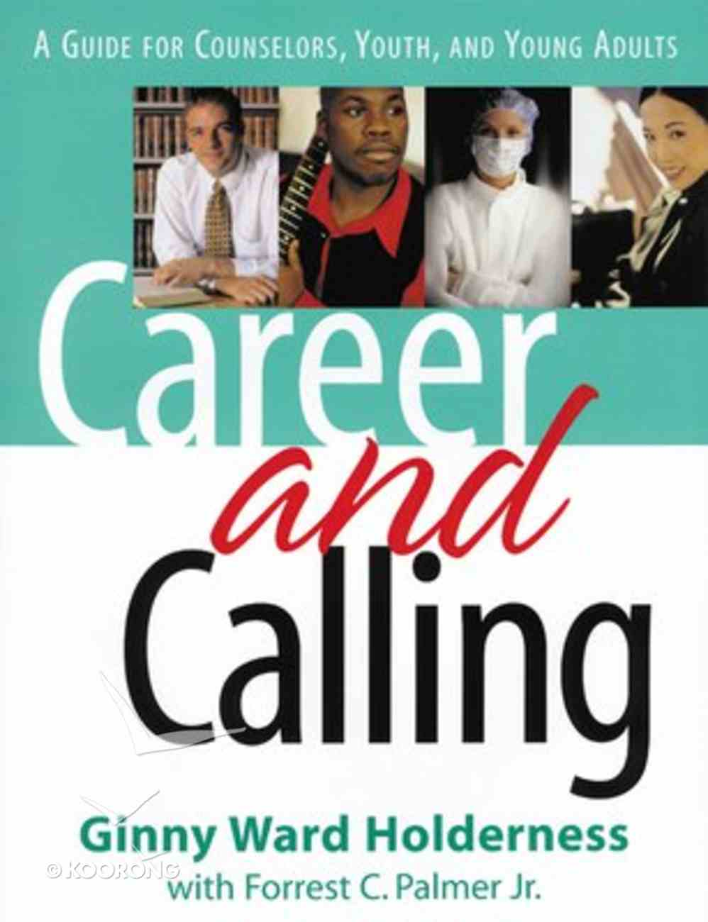 Career and Calling Paperback
