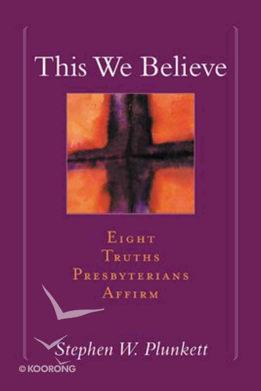 This We Believe Paperback