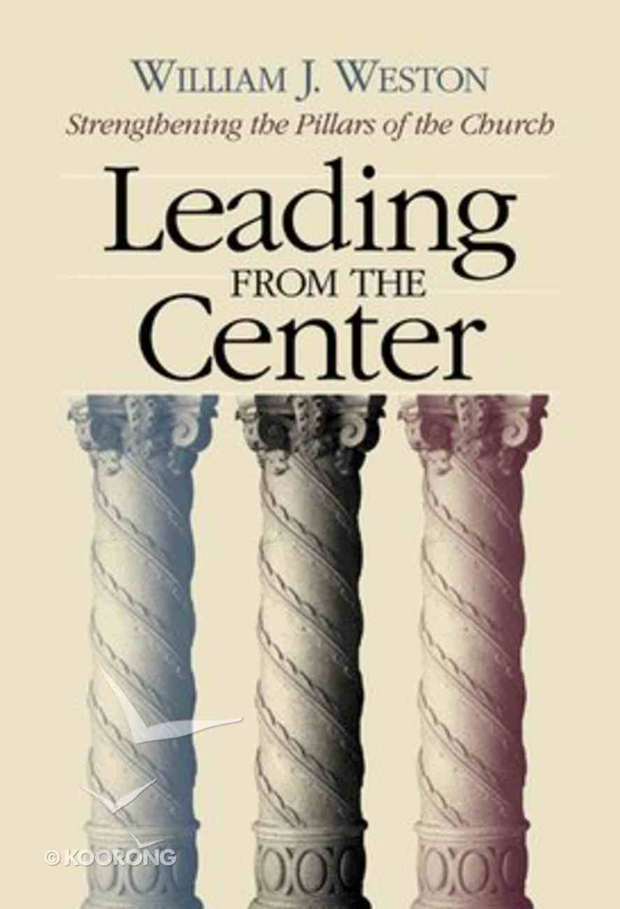 Leading From the Center Paperback