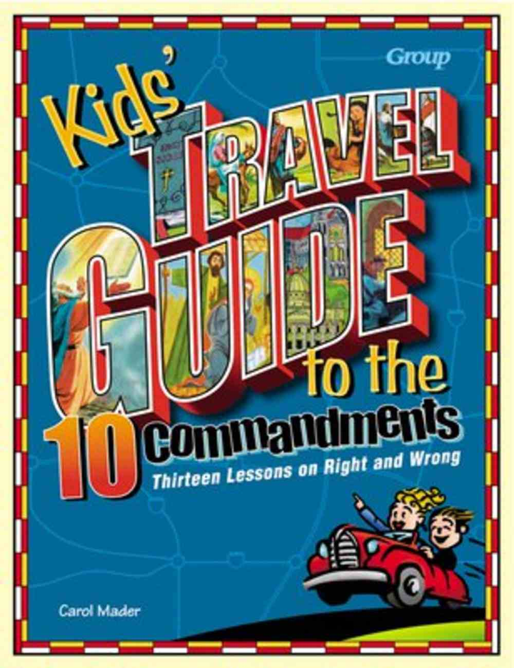 Kids' Travel Guide to the 10 Commandments Paperback