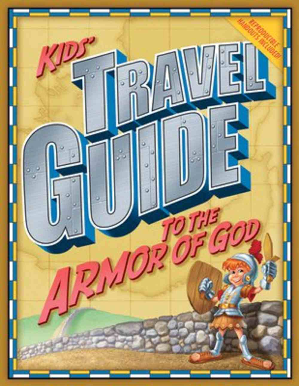 Kids' Travel Guide to the Armor of God Paperback