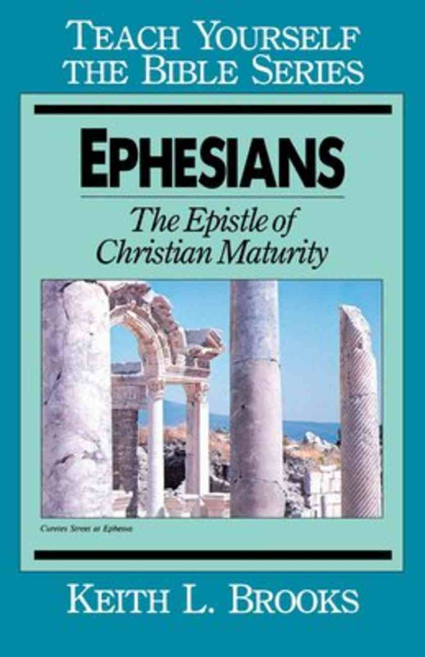 Ephesians (Teach Yourself The Bible Series) Paperback