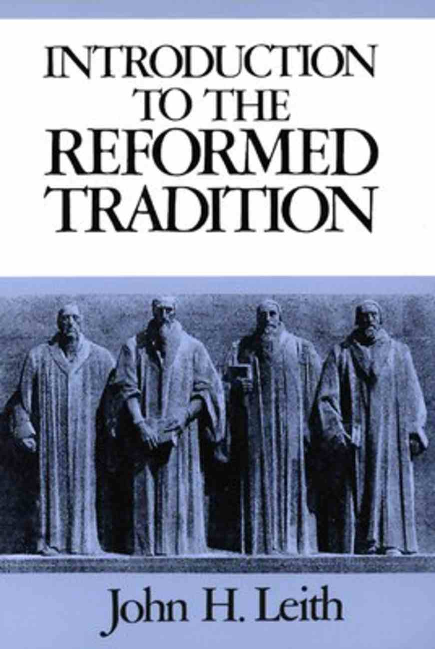 Introduction to the Reformed Tradition Paperback