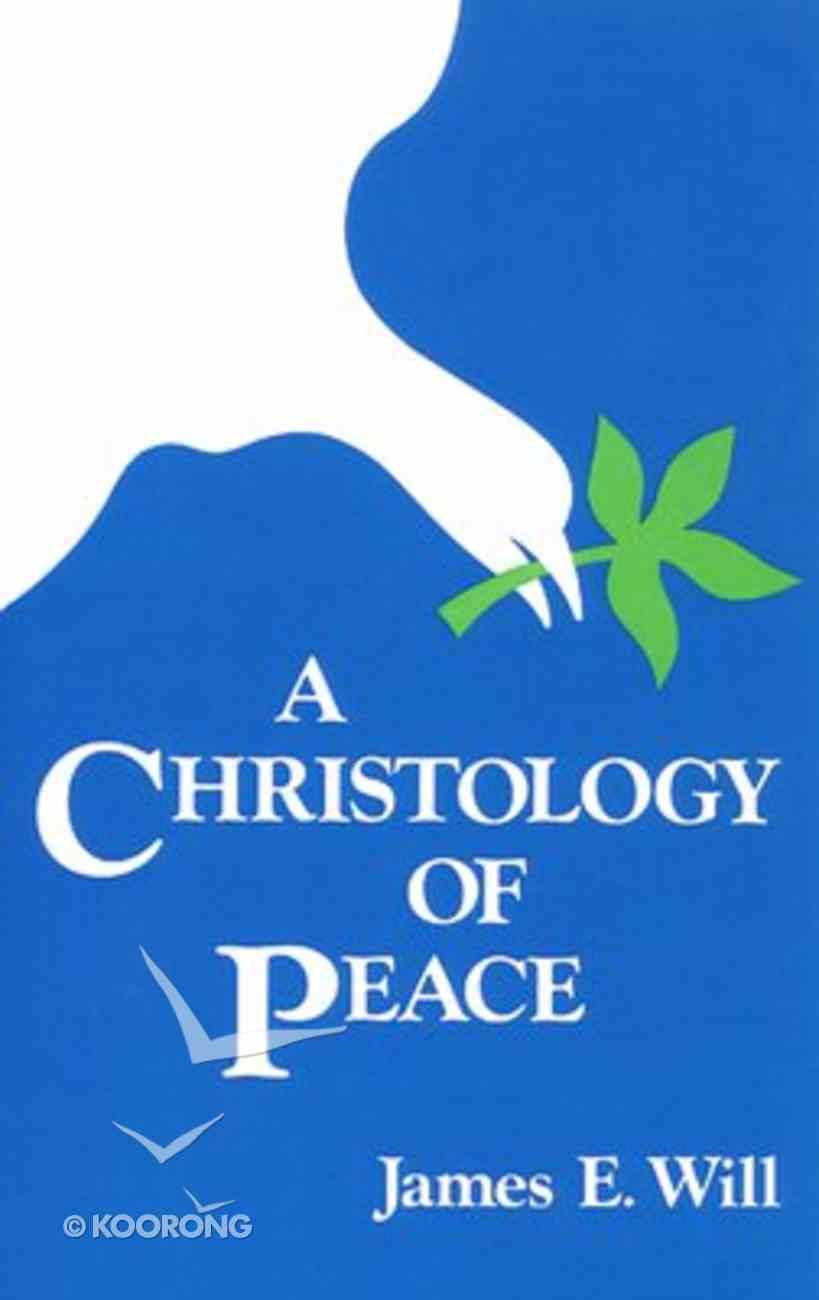 A Christology of Peace Paperback