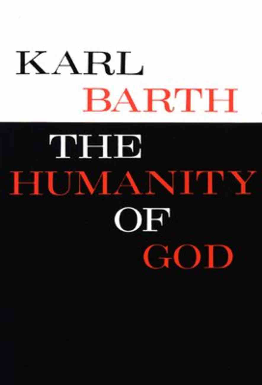 The Humanity of God Paperback