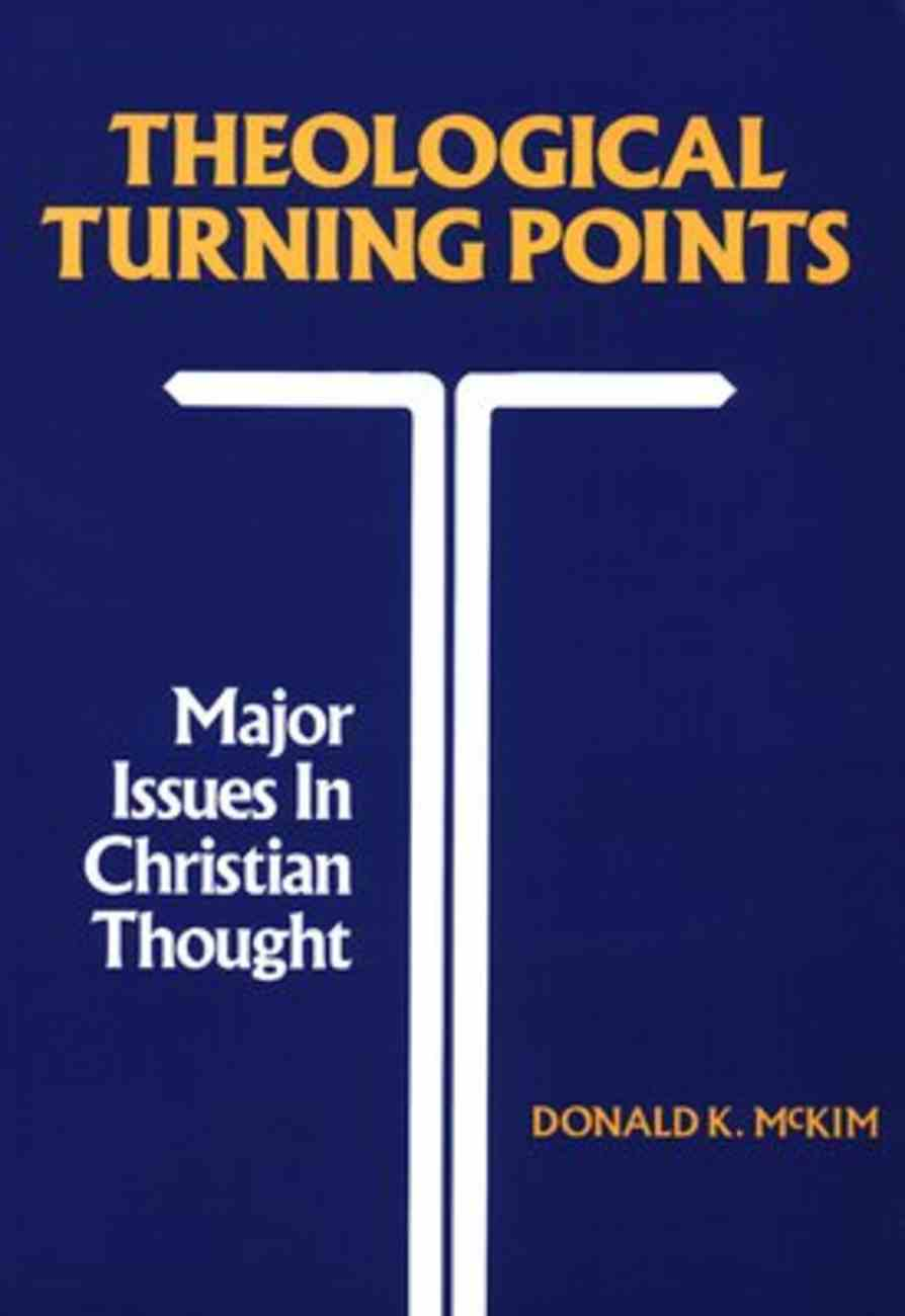Theological Turning Points Paperback