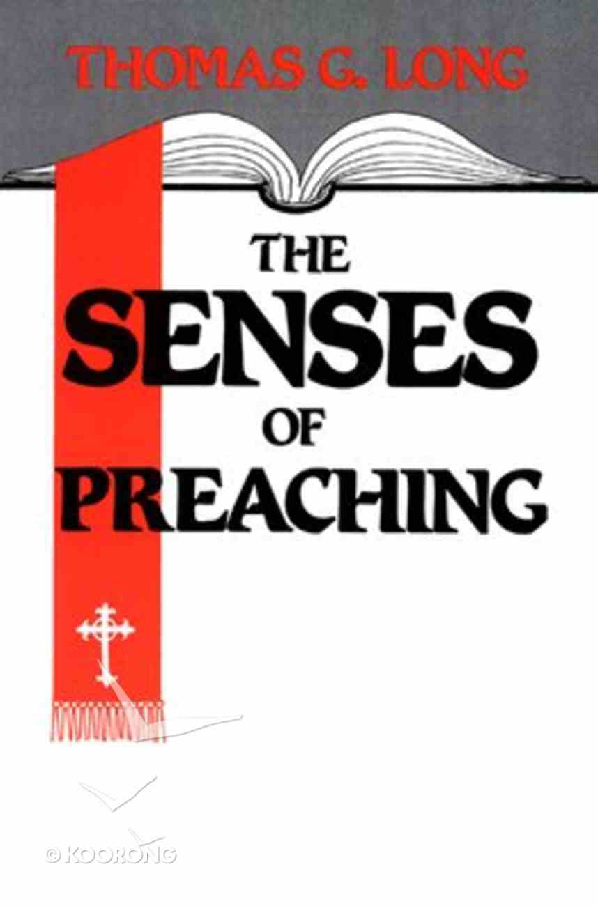 The Senses of Preaching Paperback