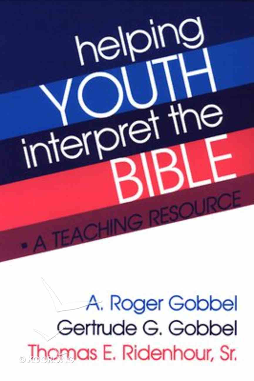 Helping Youth Interpret the Bible Paperback