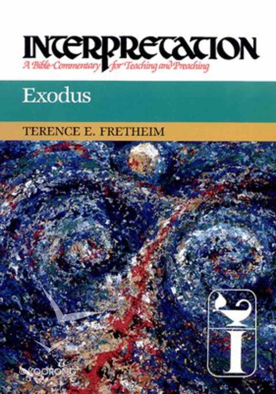 Exodus (Interpretation Bible Commentaries Series) Hardback