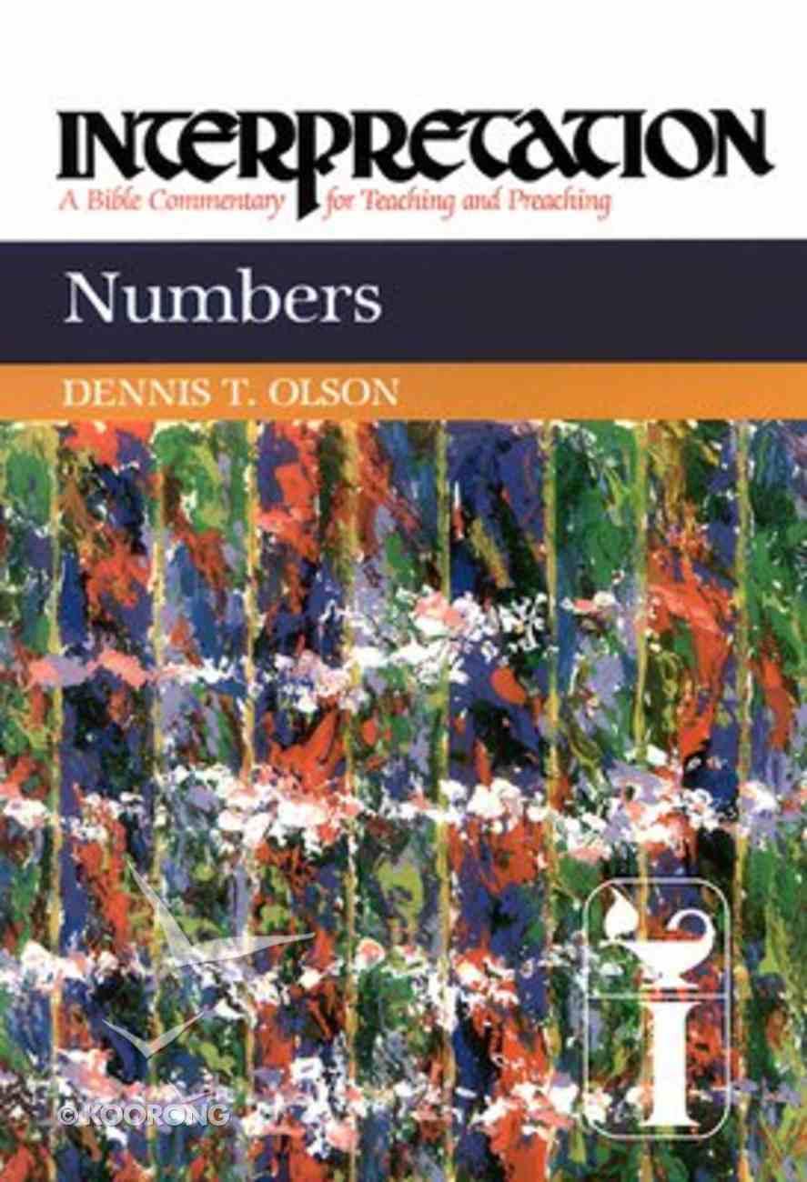 Numbers (Interpretation Bible Commentaries Series) Hardback