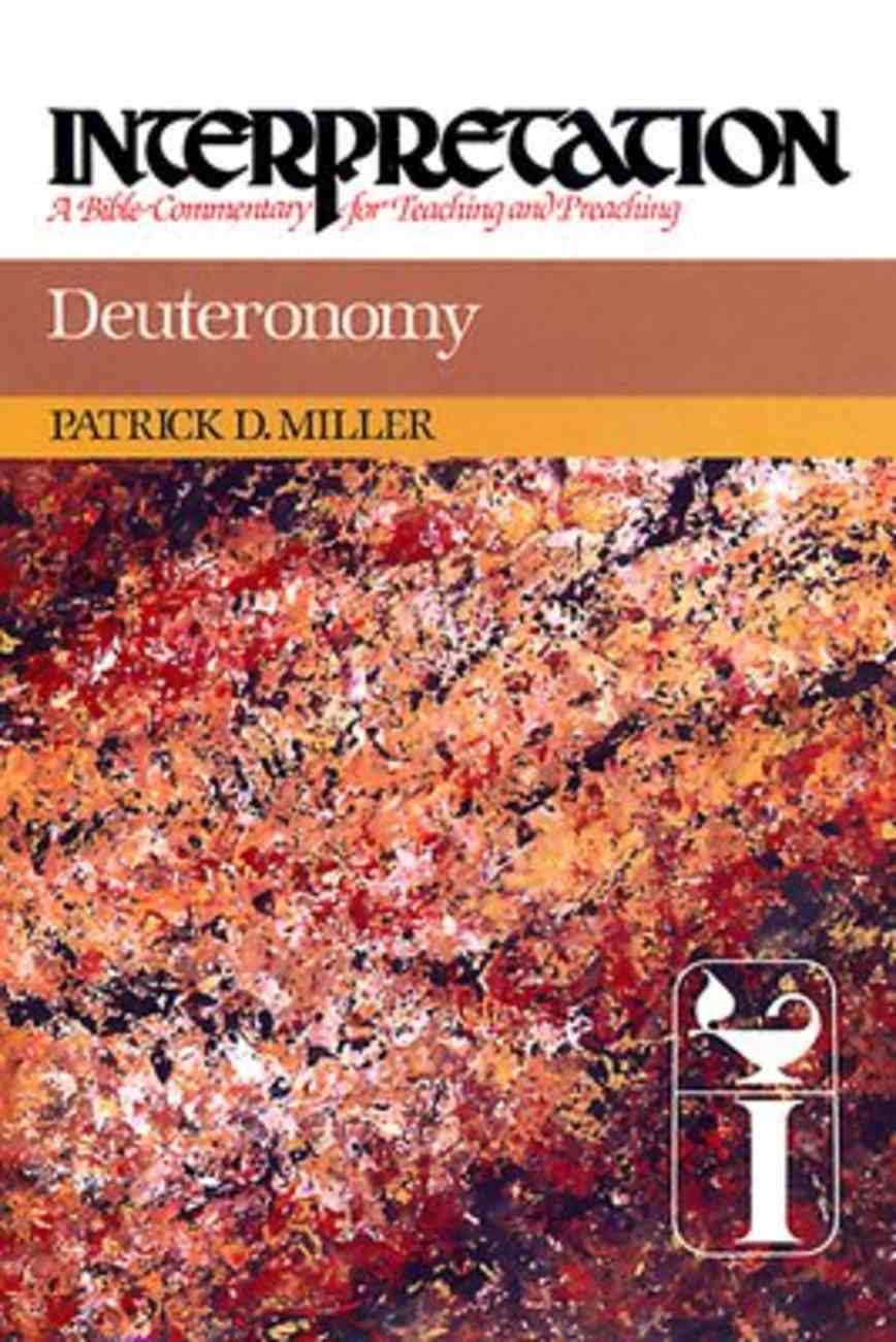 Deuteronomy (Interpretation Bible Commentaries Series) Hardback