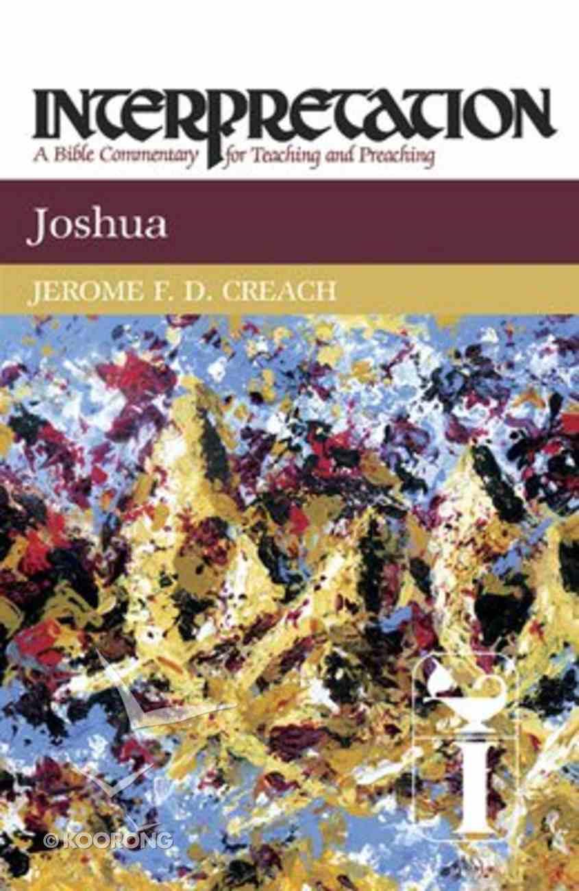 Joshua (Interpretation Bible Commentaries Series) Hardback