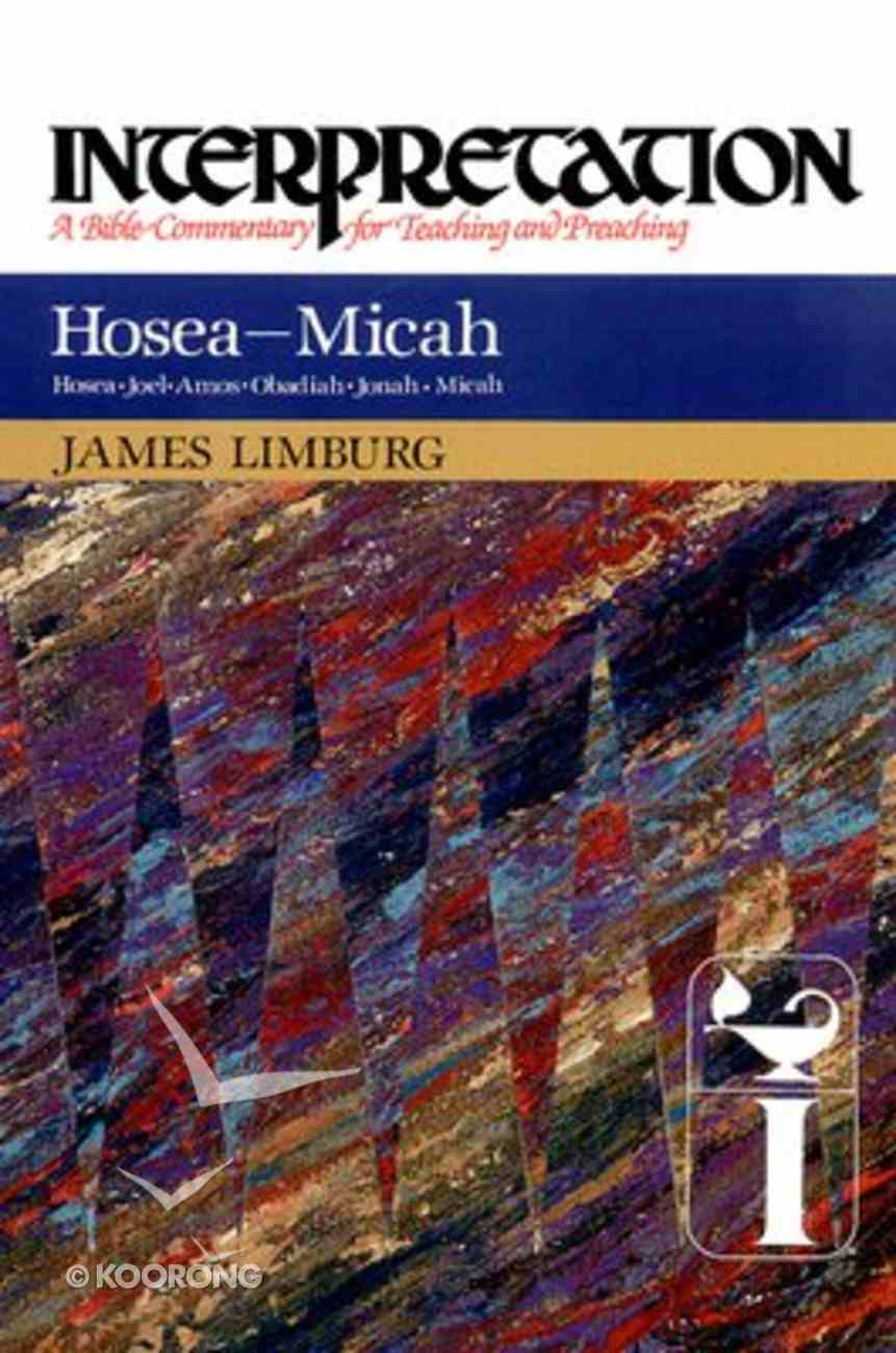 Hosea-Micah (Interpretation Bible Commentaries Series) Hardback