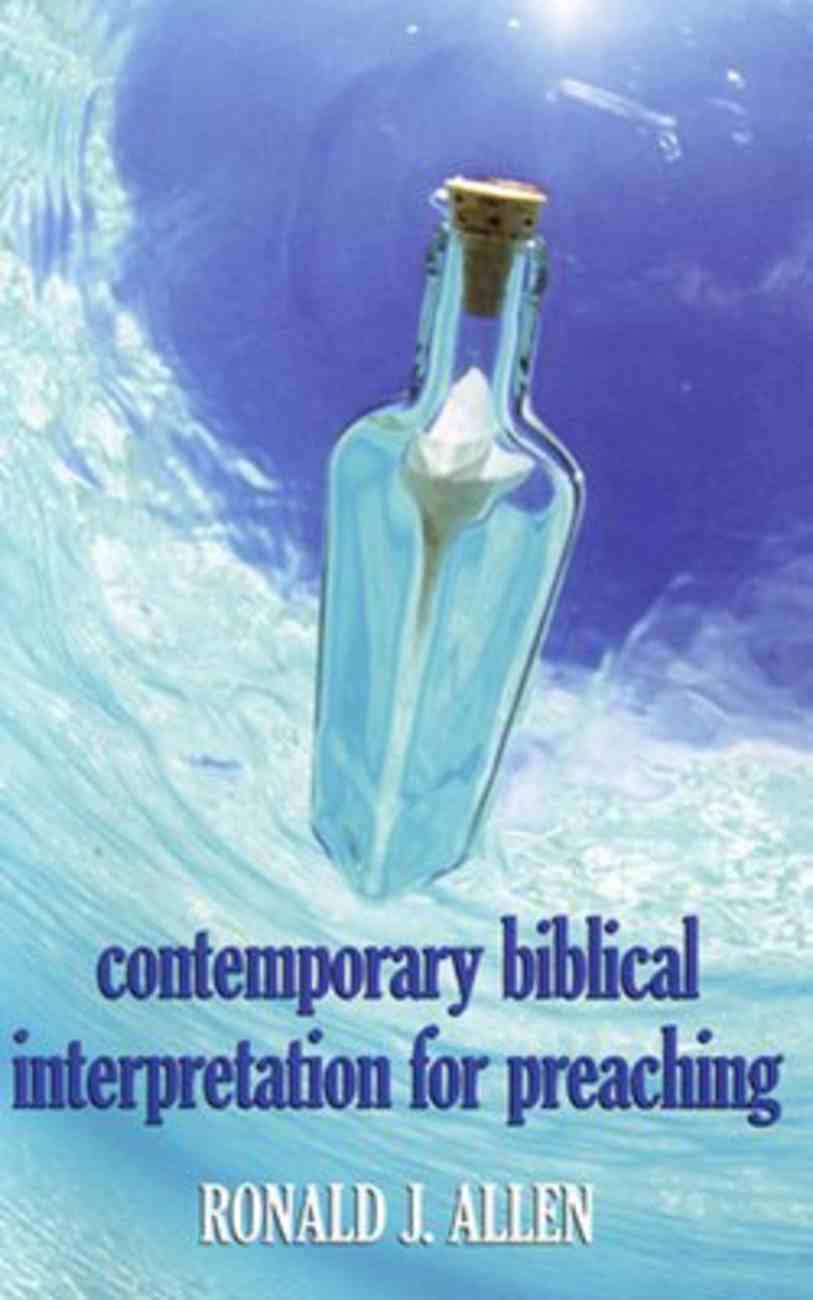 Contemporary Biblical Interpretation For Preaching Paperback