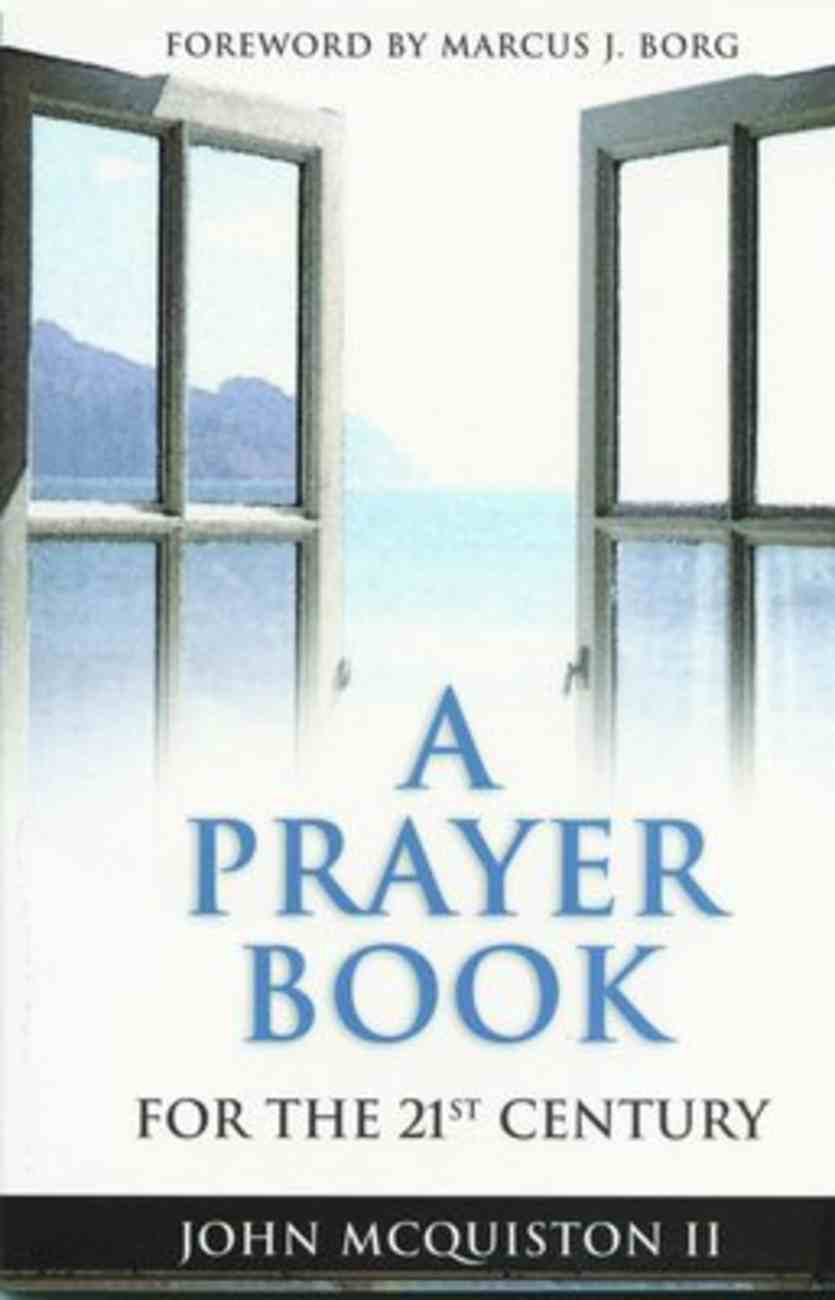 A Prayer Book For the 21St Century Paperback