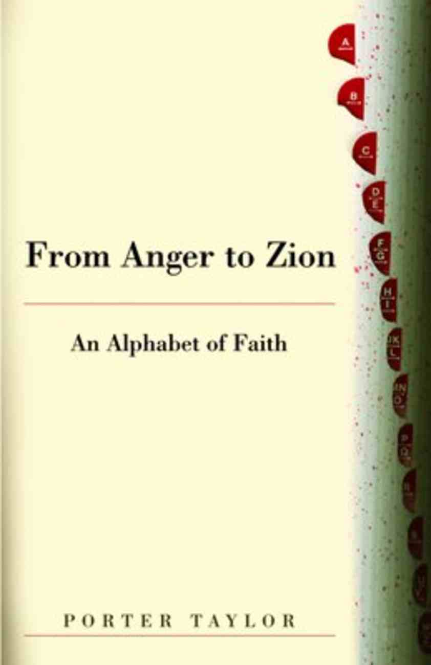 From Anger to Zion Paperback