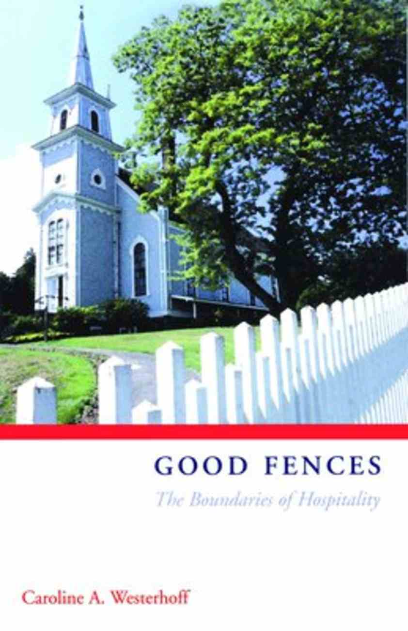 Good Fences Paperback