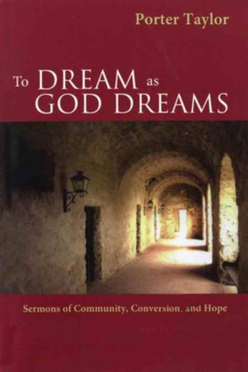 To Dream as God Dreams Paperback