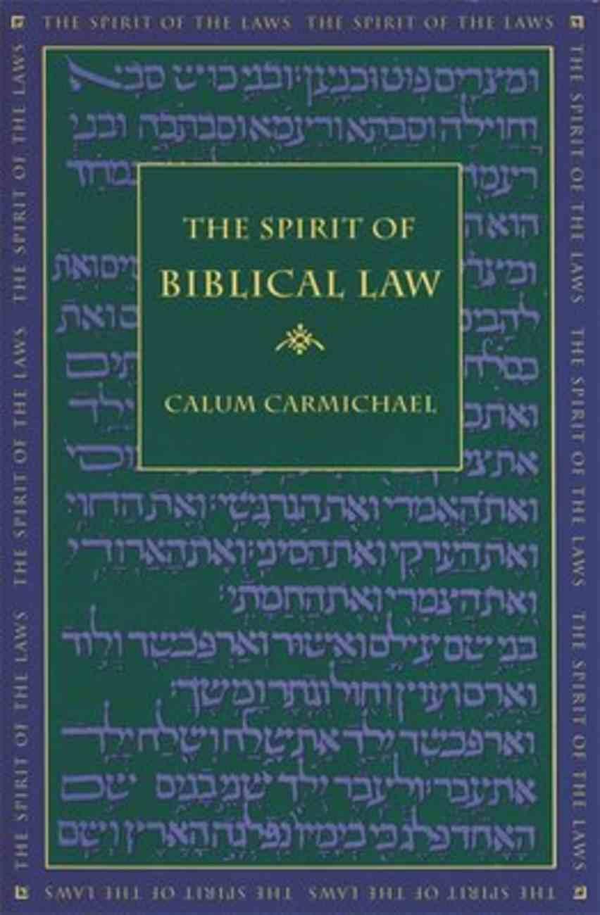 The Spirit of Biblical Law Hardback