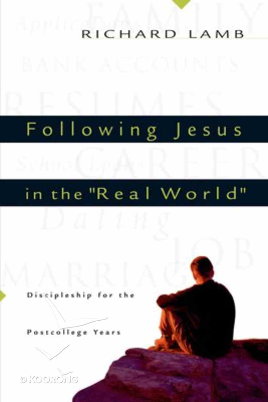 """Following Jesus in the """"Real World"""" Paperback"""