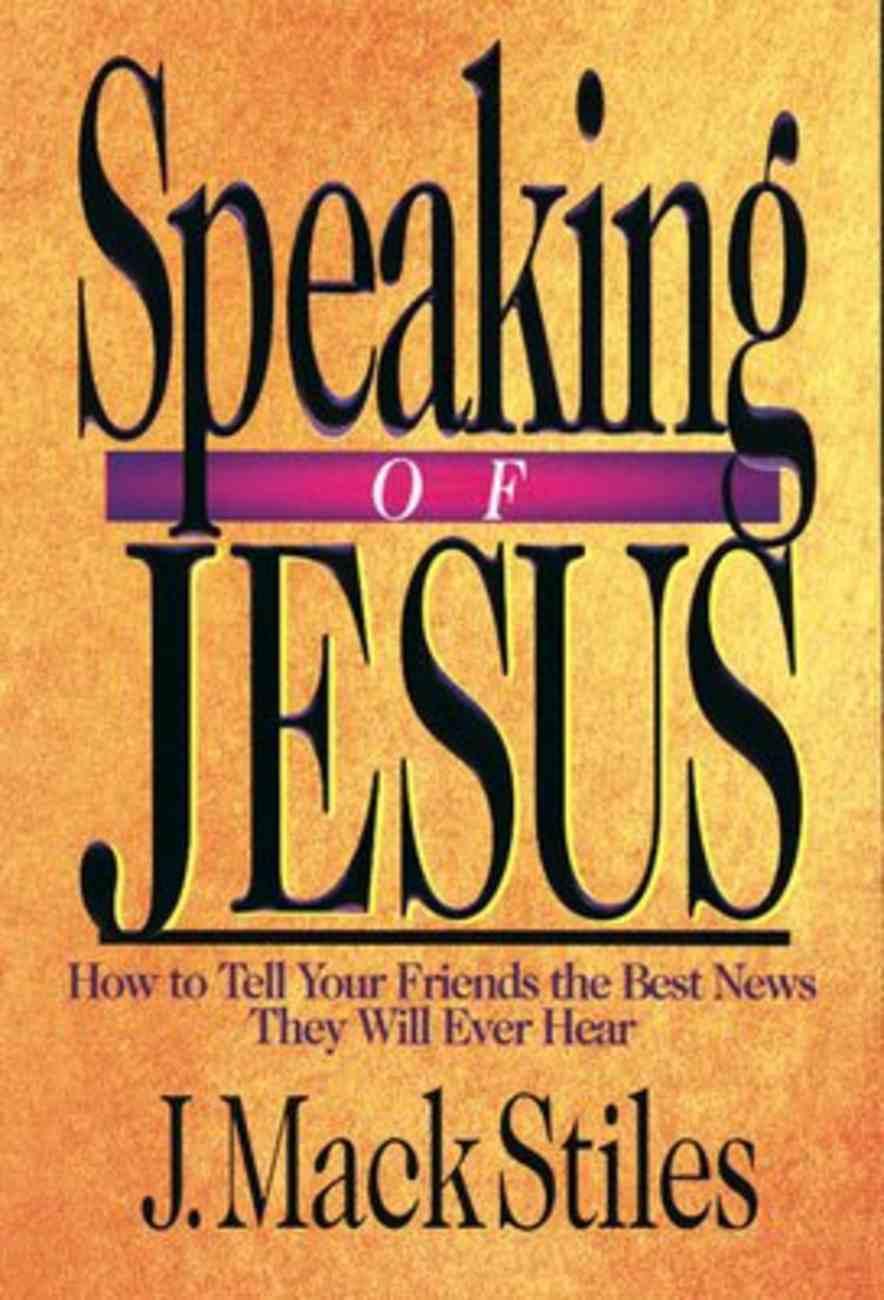 Speaking of Jesus Paperback
