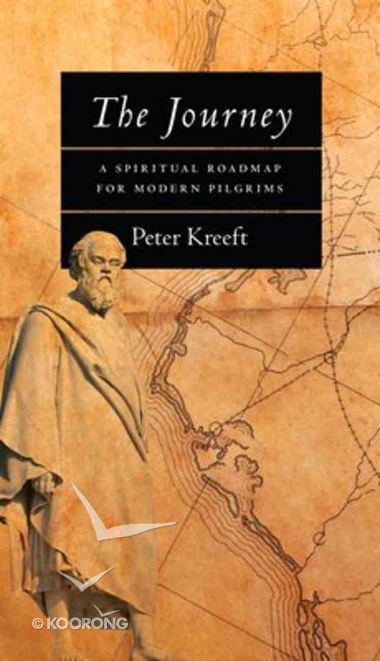Journey: Spiritual Roadmap For Modern Pilgrims Paperback
