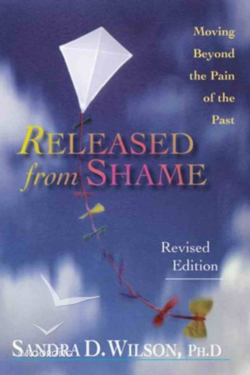 Released From Shame (2002) Paperback