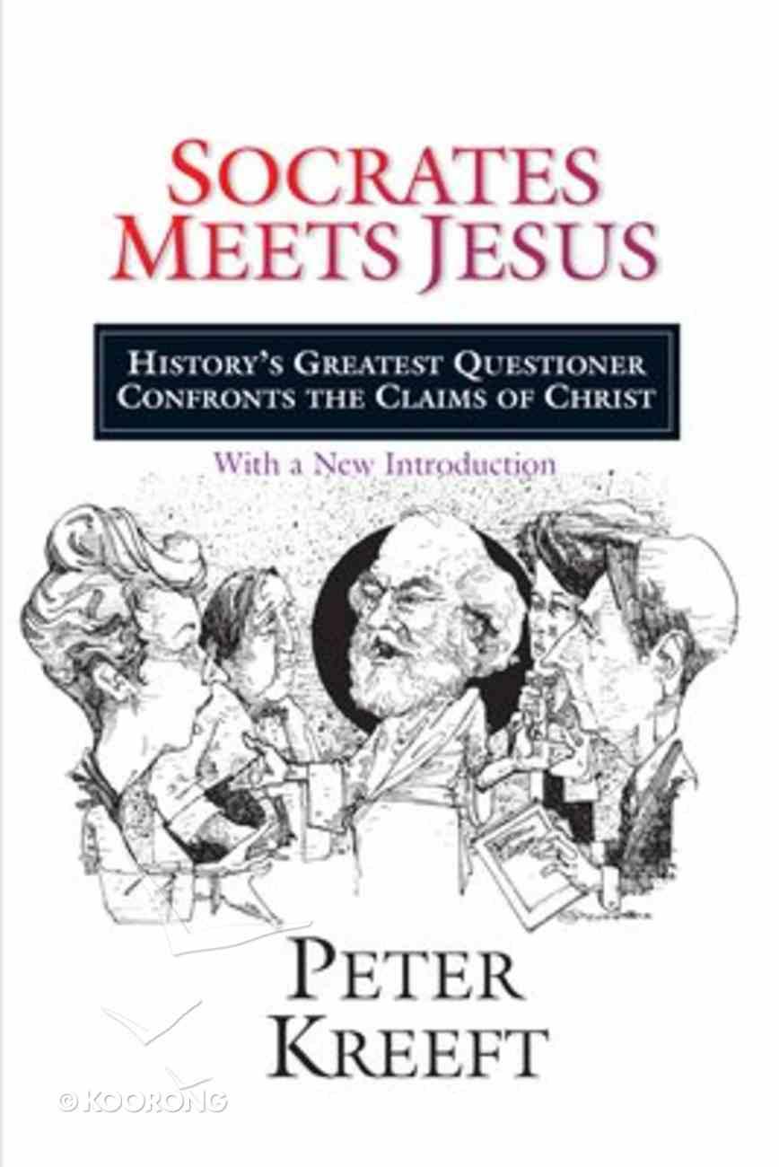 Socrates Meets Jesus Paperback